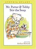 Mr. Putter and Tabby Stir the Soup (Mr. Putter and Tabby)