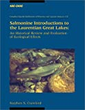 Salmonine Introductions to the Laurentian Great Lakes : An Historical Review and Evaluation of Ecological Effects
