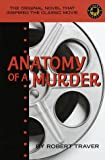 Anatomy of a Murder (Cinema Classics) (0517204452) by Robert Traver