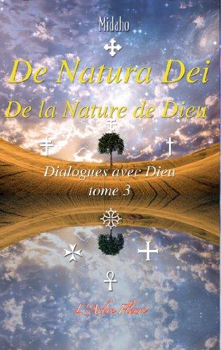 de-natura-dei-de-la-nature-de-dieu-dialogues-avec-dieu-t3