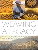 img - for Weaving A Legacy - Paper: Indian Baskets and the People of Owens Valley, California book / textbook / text book