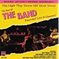 The Night They Drove Old Dixie Down: The Band Live