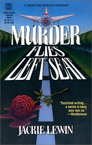 Murder Flies Left Seat (Wwl Mystery), LEWIN