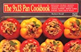 img - for The 9 X 13 Pan Cookbook (Nitty Gritty Cookbooks) book / textbook / text book