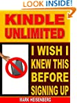 Kindle Unlimited: I Wish I Knew This...