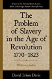 The Problem of Slavery in the Age of Revolution, 1770-1823 (0195126718) by Davis, David Brion