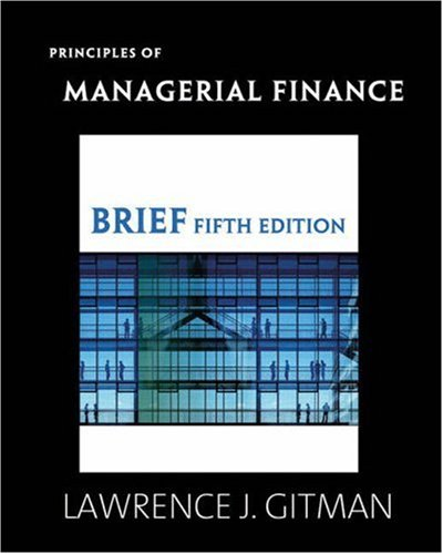 Principles of Managerial Finance Brief plus MyFinanceLab...