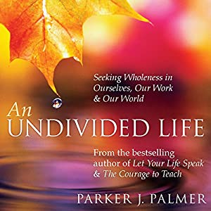 An Undivided Life Discours