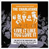 Live It Like You Love It The Charlatans