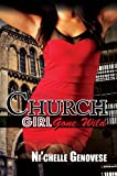 img - for Church Girl Gone Wild (Urban Books) book / textbook / text book