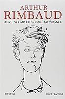 Arthur Rimbaud - Oeuvres complètes - Correspondance - NE