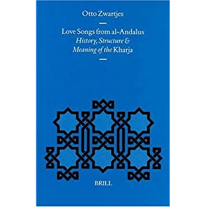 Amazon.com: Love Songs from Al-Andalus: History, Structure and ...