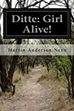 img - for Ditte: Girl Alive! book / textbook / text book