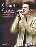 Gareth Gates (Livewire Real Lives) (0340876581) by West, Keith