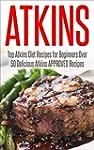 Atkins Diet: ATKINS Ultimate Diet Rec...