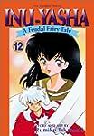 Inuyasha 12: A Feudal Fairy Tale