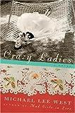 Crazy Ladies: A Novel