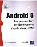 Android 5 - Les fondamentaux du développement d'applications Java