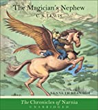 C. S. Lewis Magician's Nephew, The (Chronicles of Narnia (HarperCollins Audio))