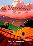 The Vacation (0374380708) by Horvath, Polly