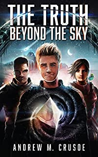 The Truth Beyond The Sky by Andrew M. Crusoe ebook deal