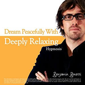 Dreaming Peacefully with Deeply Relaxing Hypnosis Audiobook
