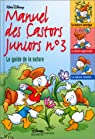Manuel des Castors Juniors, n° 3 : Le Guide de la nature par Disney