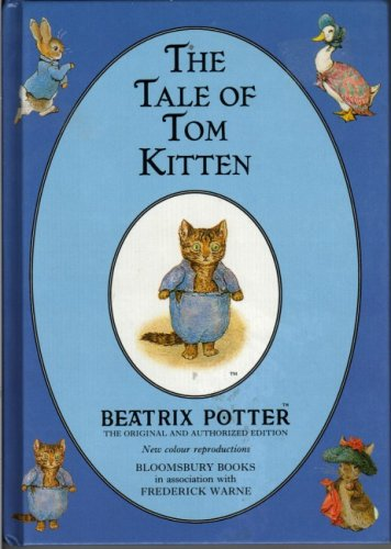 The Tale of Tom Kitten (The Original Peter Rabbit Books)