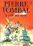 """Afficher """"Pierre Tombal n° 13 La Pelle aux morts"""""""