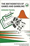 The Mathematics of Games and Gambling (Mathematical Association of America Textbooks) (088385628X) by Edward Packel
