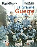 La Grande Guerre, 1914-1918