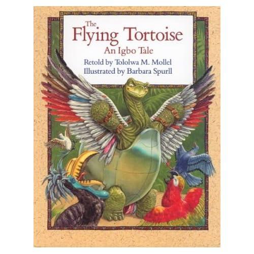 The Flying Tortoise: An Igbo Tale