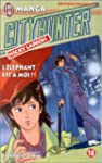 CITY HUNTER T18 : L'LPHANT EST  MOI