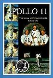 Apollo 11: The NASA Mission Reports Vol 1: Apogee Books Space Series 5