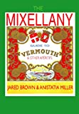 Acquista The Mixellany Guide to Vermouth & Other Aperitifs (English Edition) [Edizione Kindle]