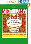 The Mixellany Guide to Vermouth & Oth...