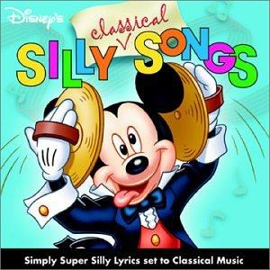 Disney - Silly Classical Songs - Zortam Music