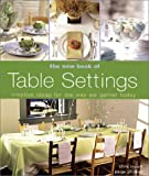 img - for The New Book of Table Settings book / textbook / text book