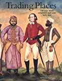 Trading Places: The East India Company and Asia