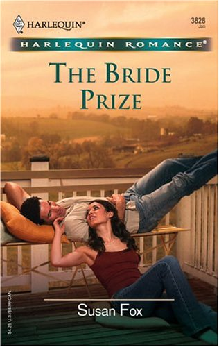 The Bride Prize (Harlequin Romance), SUSAN FOX
