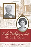 img - for Emily Dickinson in Love: The Case for Otis Lord book / textbook / text book