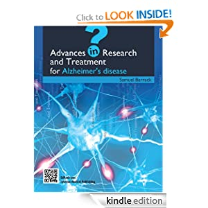 "Featured eBook ""Advances in Research and Treatment for Alzheimer's disease"" by Samuel Barrack"