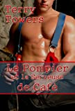Le Pompier et la Serveuse de Caf�