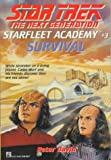 Survival (Star Trek The Next Generation, Starfleet Academy #3)