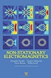 img - for Non-stationary Electromagnetics by Alexander Nerukh (2012-09-18) book / textbook / text book