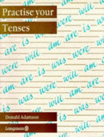 Practise Your Tenses