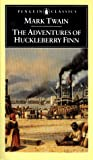 The Adventures of Huckleberry Finn: Revised Edition (Penguin Classics) (0140390464) by Mark Twain