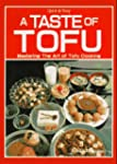 A Taste of Tofu: Mastering the Art of...