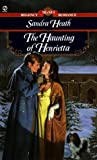 Sandra Heath The Haunting of Henrietta (Regency Romance)