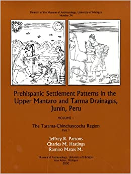Prehispanic Settlement Patterns in the Upper Mantaro and Tarma